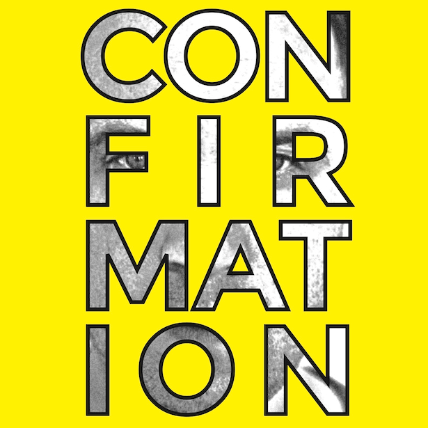 An image of the word Confirmation on a yellow background, the image of a man can be seen inside the letters.