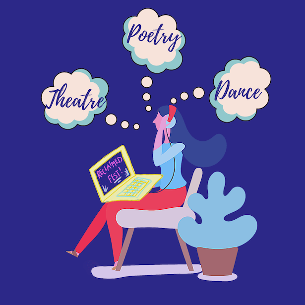 A graphic style image of a woman sitting on a chair with headphones on, she has a laptop on her knees which reads 'RECLAIMED Fest', above her are three bubbles which read 'Theatre, Poetry and Dance'