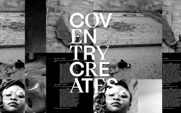 A collage image of black and white photographs, the text 'Coventry Creates' is overlaid on top.