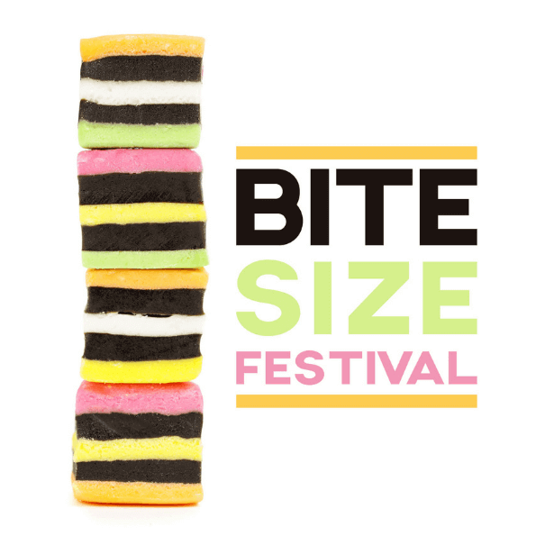 An image of a stack of liquorice all sorts, the text reads Bite Size Festival