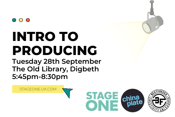 Text on a white background which reads 'Intro to Producing Tuesday 28th September The Old Library, Digbeth 5:45pm-8.30pm'
