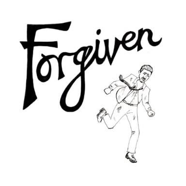 A black & white sketch of a man running in front of the word 'Forgiven'